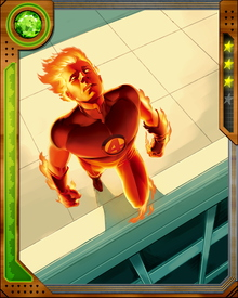 The Human Torch's transformation turns his body into a superhot, superdense plasma. In this form, he is nearly invulnerable to physical attacks. Punching him is like sticking your hand inside a star.