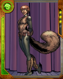 Teenage Doreen Green was born with some of the physical features of a squirrel, and the ability to telepathically control any and all squirrels in her vicinity. Looking to impress Iron Man, she ambushed him in the park and ended up saving his life from Doctor Doom.