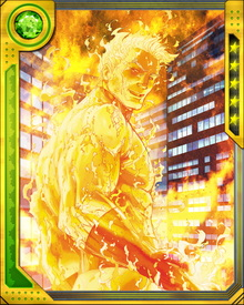 "Johnny Storm will often shout ""Flame on!"" when engulfing his entire body in flames, which allows him to fly at supersonic speeds and absorb varying levels of fire and plasma."